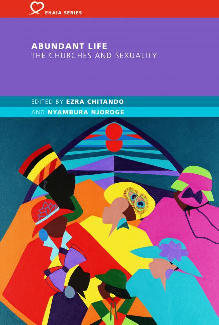 Abundant Life: The Churches and Sexuality