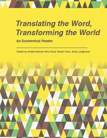 Translating the Word, Transforming the World: An Ecumenical Reader