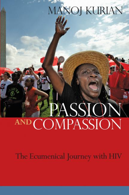 Passion and Compassion: The Ecumenical Journey with HIV