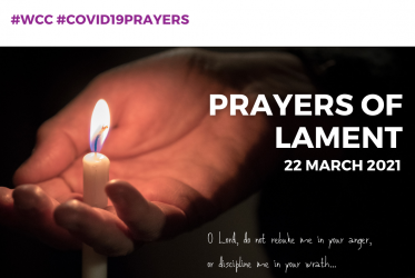 Prayers of Lament, 22 March 2021