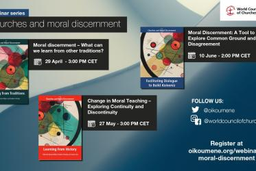 Churches and moral discernment: A series of three webinars by WCC Faith and Order Commission